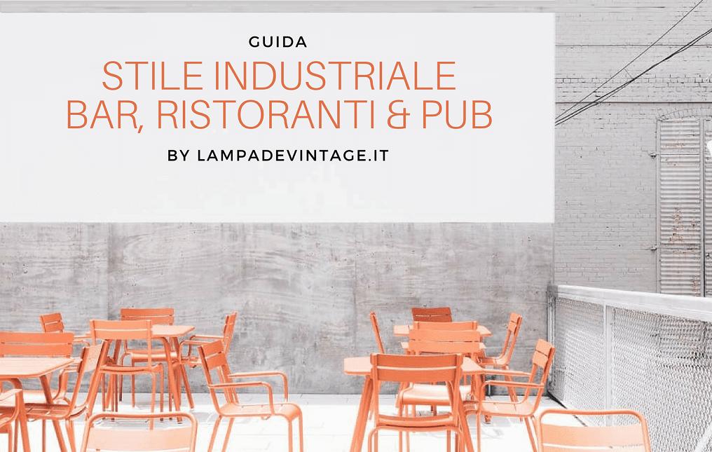 Arredo industriale per ristoranti e bar